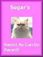 Sugars Sweet As Can Be Award